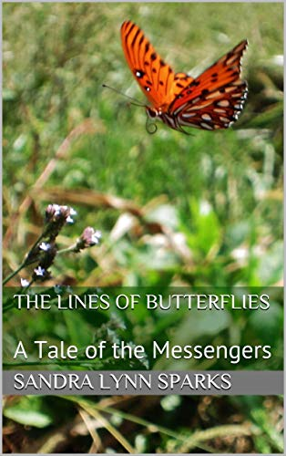 The Lines of Butterflies: A Tale of the Messengers (The Stoplooklisten Project Book 3) (English Edition)