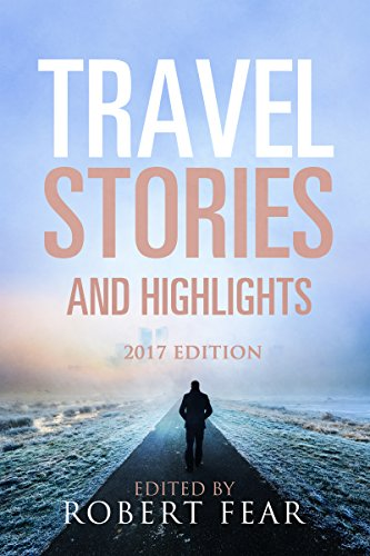 Book cover image for Travel Stories and Highlights