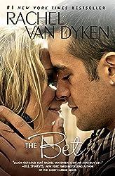 The Bet by Rachel Van Dyken (2014-04-29)