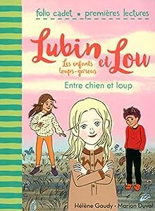 """Afficher """"Lubin et Lou, les enfants loups-garous n° 03 Entre chien et loup"""""""