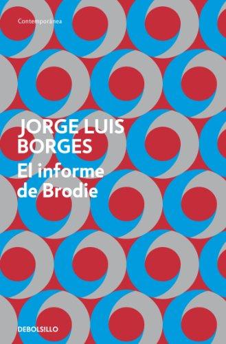 El informe de Brodie por Jorge Luis Borges