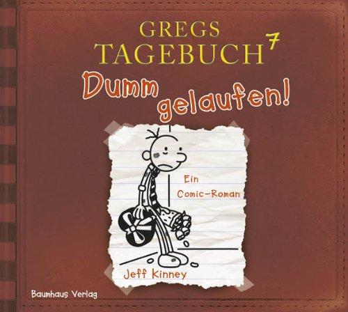 Buchseite und Rezensionen zu 'Gregs Tagebuch 7 - Dumm gelaufen!' von Jeff Kinney
