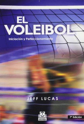 VOLEIBOL. Iniciación y perfeccionamiento, EL (Deportes) por Jeff Lucas