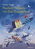 Norbert Nobody oder Das Versprechen: Roman bei Amazon kaufen