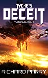 Tyche's Deceit: A Space Opera Military Science Fiction Epic (Ezeroc Wars Book 2)