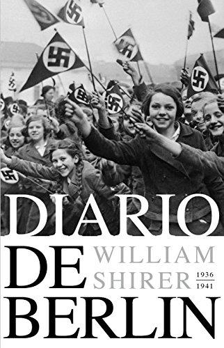 Descargar Libro Diario de Berlín. 1936-1941 de William L. Shirer