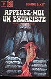 Appelez-moi un exorciste dix-neuf récits fantastiques.