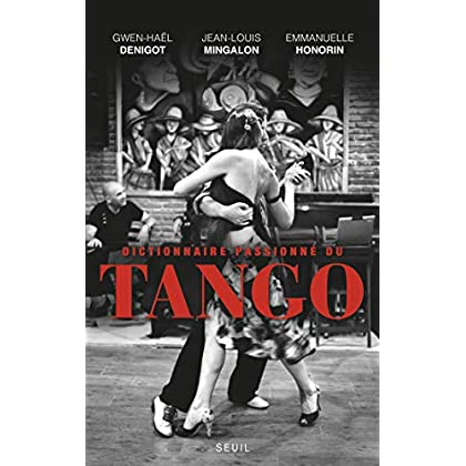 Dictionnaire passionné du Tango (H.C. ESSAIS)