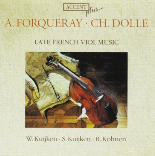 Späte Französische Gambenmusik von Forqueray und Dollé