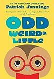 Odd, Weird & Little