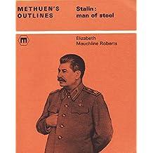Stalin: Man of Steel (Methuen's outlines)