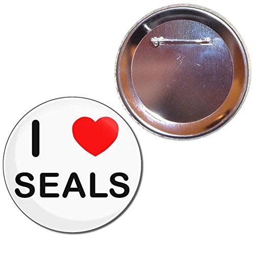 Seal-abzeichen (I Love Seals - 77mm Knopf-Abzeichen)