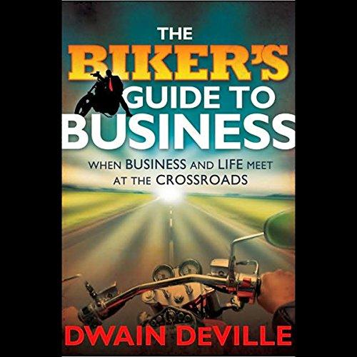 The Biker's Guide to Business  Audiolibri