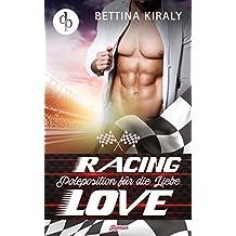 Poleposition für die Liebe (Sports Romance, Chick-Lit, Liebesroman) (Die 'Racing Love' Reihe 1)