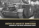 Zrínyi II Assault Howitzer: Armour of the Royal Hungarian Army