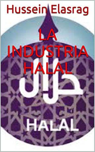 La industria Halal por Hussein Elasrag
