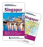 MERIAN live! Reiseführer Singapur: MERIAN live! - Mit Kartenatlas im Buch und Extra-Karte zum Herausnehmen