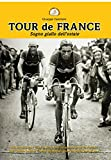 Tour de France. Il sogno giallo dell'estate