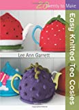 Easy Knitted Tea Cosies (Twenty to Make)