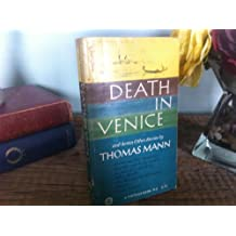 Death in Venice and Seven Other Stories