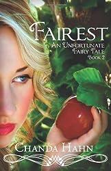 [ [ FAIREST: AN UNFORTUNATE FAIRY TALE BOOK 2 BY(HAHN, CHANDA )](AUTHOR)[PAPERBACK]