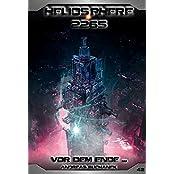 Heliosphere 2265 - Band 42: Vor dem Ende ... (Science Fiction)