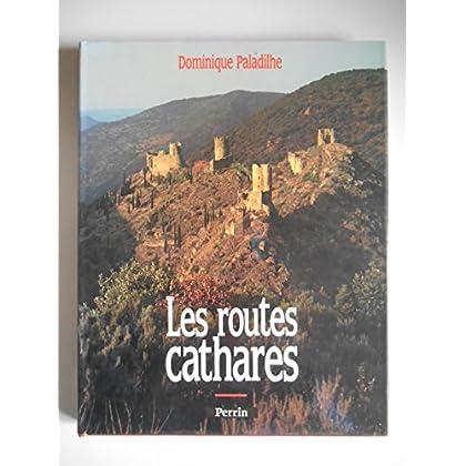 Les routes cathares / Paladilhe, Dominique / Réf43883