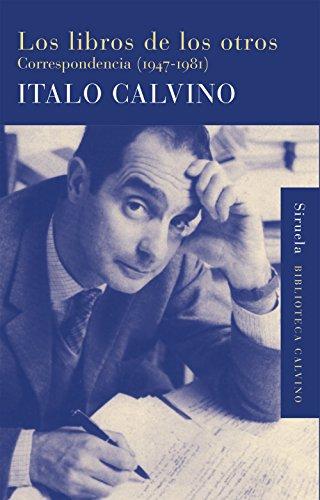 Los Libros De Los Otros (Biblioteca Calvino) por Italo Calvino