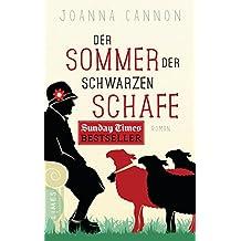 Der Sommer der schwarzen Schafe: Roman (German Edition)