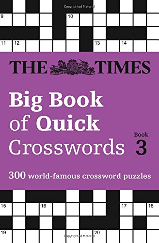 The Times Big Book of Quick Crosswords Book 3 (Times Mind Games)