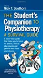 The Student's Companion to Physiotherapy: A Survival Guide, 1e