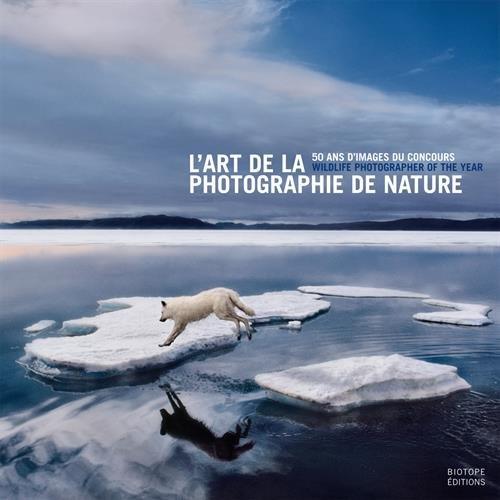 L'art de la photographie de nature : 50 ans d'images du concours Wildlife Photographer of the Year
