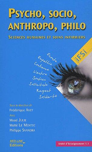 Psycho, socio, anthropo, philo. : Sciences humaines et soins infirmiers