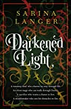 Darkened Light by Sarina Langer