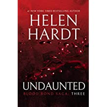 Undaunted: Blood Bond: Parts 7, 8 & 9 (Volume 3) (Blood Bond Saga)