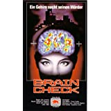 Brain Check - Das andere ich - Ein Gehirn sucht seinen Mörder