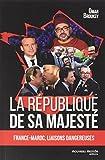 La République de sa Majesté