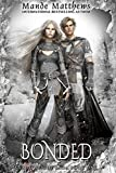 Bonded: Book One of the ShadowLight Saga, an Epic Fantasy Adventure