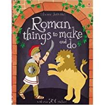 Roman Things to Make and Do (Usborne Activities) by Leonie Pratt (2008-07-25)
