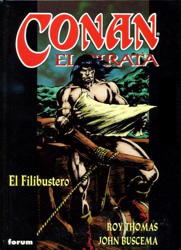 Conan El pirata nº 03/04: El Filibustero