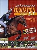 Les fondamentaux de l'équitation : Galops 5 à 7