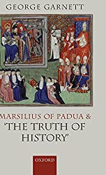 Marsilius of Padua and 'The Truth of History'