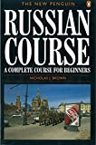 : The New Penguin Russian Course: A Complete Course for Beginners (Penguin Handbooks)
