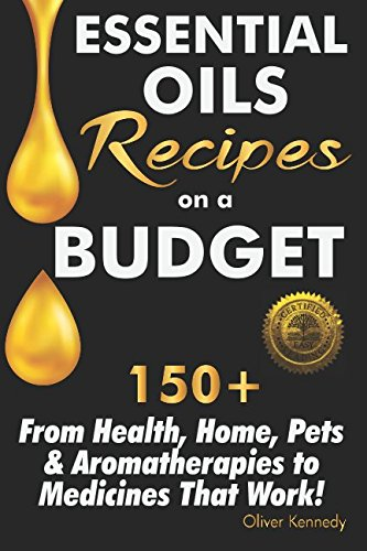 Pdf Download Essential Oils Recipes On A Budget 150 From