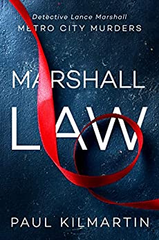 Marshall Law (Metro City Murders) (English Edition) de [Kilmartin, Paul]