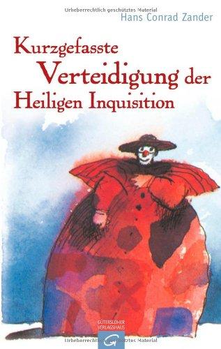 Buchseite und Rezensionen zu 'Kurzgefasste Verteidigung der Heiligen Inquisition' von Hans Conrad Zander