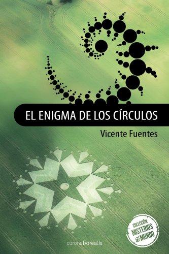 El enigma de los circulos por Vicente Fuentes