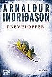 Frevelopfer: Erlendur Sveinssons 9. Fall