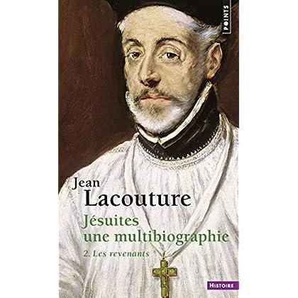 Jésuites. Une multibiographie 2. Les revenants (2)