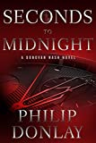Seconds to Midnight (A Donovan Nash Thriller)